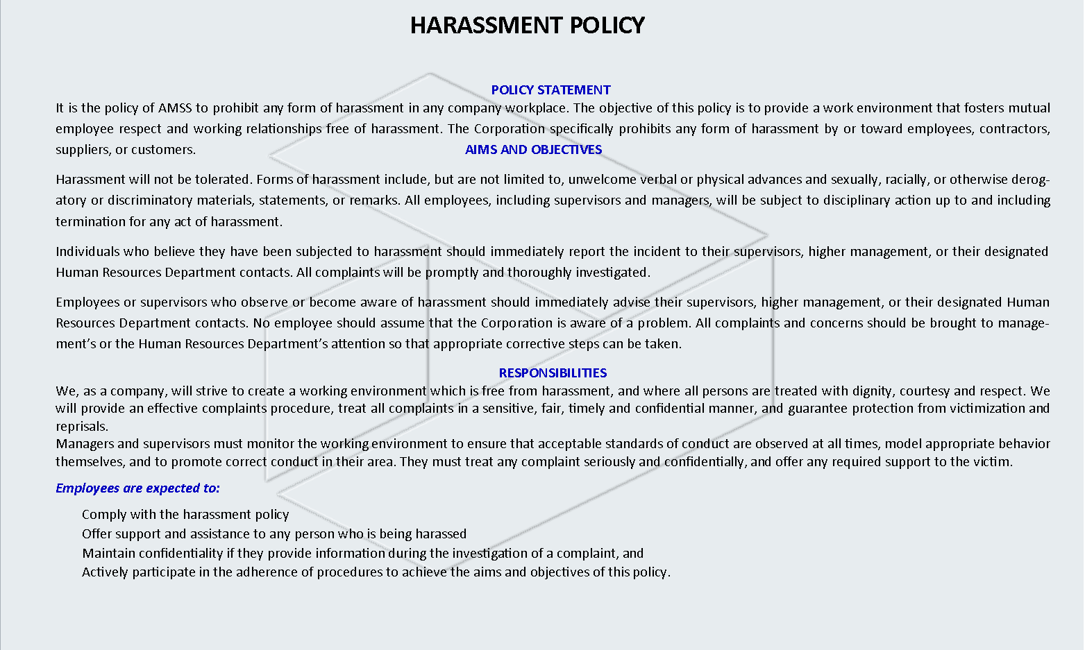 HARASSEMENT POLICY